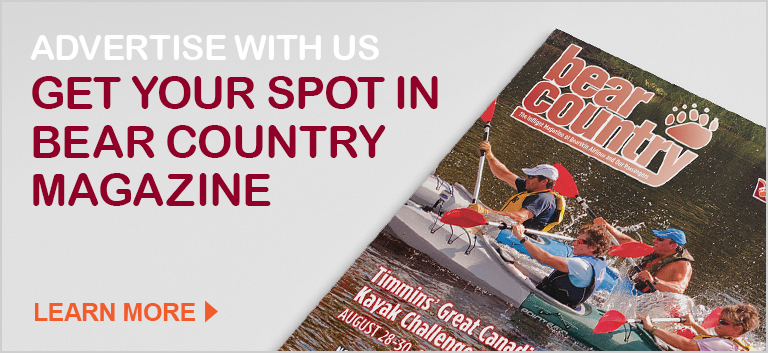 Advertise with us. Get your spot in Bear Country Magazine